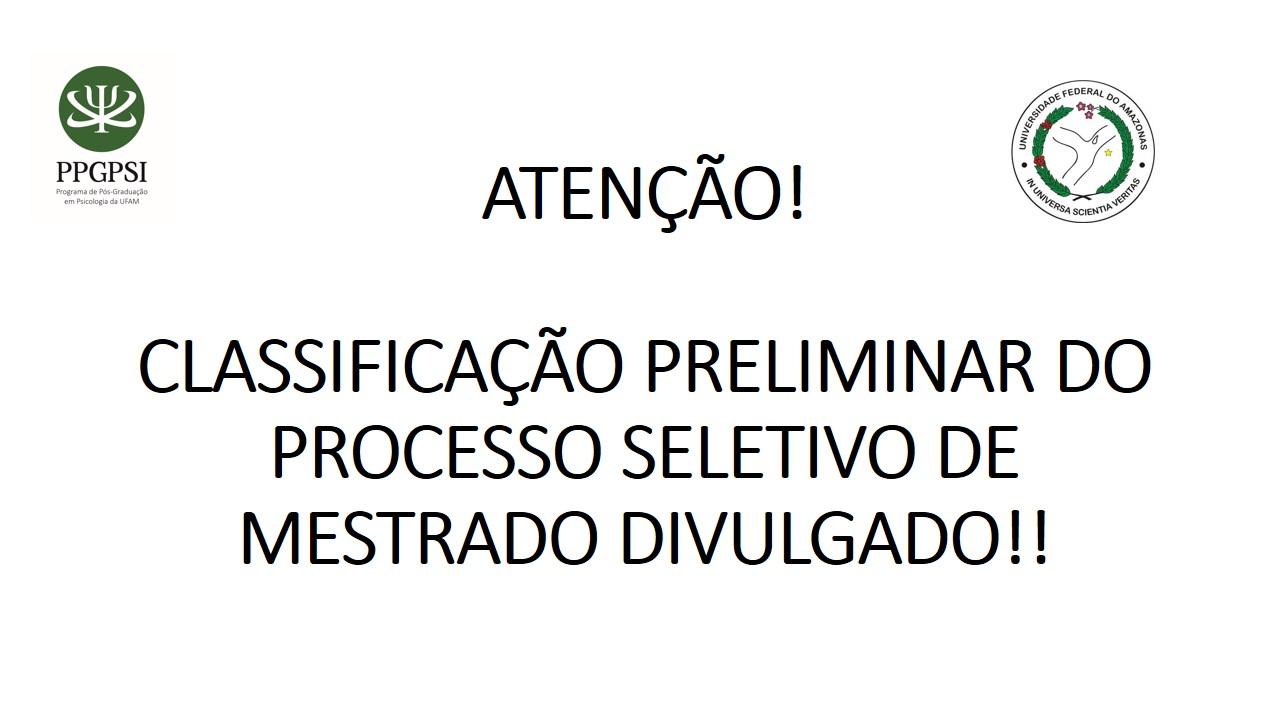 CLASSIFICAÇÃO PRELIMINAR DIVULGADA